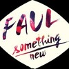 Faul - Something New (ManiezzL Remix)