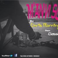 M'anvi Sou - Chris Morning ft Classic-Man Artwork