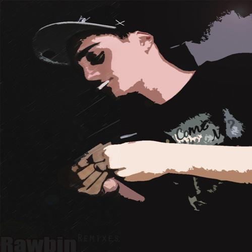 Rawbin - Rawbin Remixes