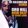 Dru Hill Ft. Redman - How Deep Is Your Love (DJ Rasimcan Remix Extended)