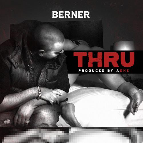 Audio: Berner   Thru