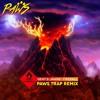 Gent & Jawns - FIREBALL (PawS Trap Remix)