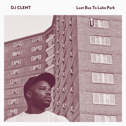 DJ Clent - Last Bus To Lake Park - 01 - Signing Off - SNIP