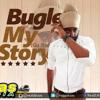 Bugle - My Story [PayDay Music] Dancehall Reggae November 2014