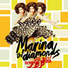 Marina And The Diamonds - Oh No! (Extended Version)