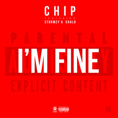 Chip - I'm Fine Feat. Stormzy & Shalo