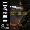 Night's Still Young (Remix) - Tony Badd Feat. Doeman
