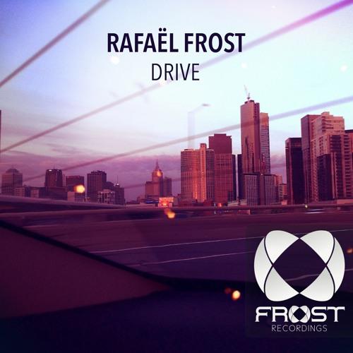 Rafael Frost - Drive (Original Mix)