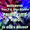 Wezz Devall vs. Yves V & Don Diablo - Prima Vista King (Dj Alex K Mash-Up) [2014] (Radio Edit)