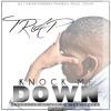 TRAP - KNOCK ME DOWN