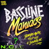 Bassline Maniacs (No Clue Remix) DL In Desc.