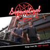 Carry On Wayward Son- Supernatural The Musical (Layered-ish)
