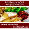 Food Runs Out [Love Runs Out Parody - Thanksgiving 2014]