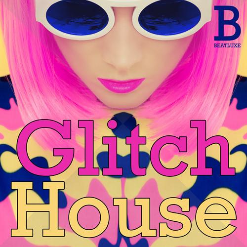 Glitch House