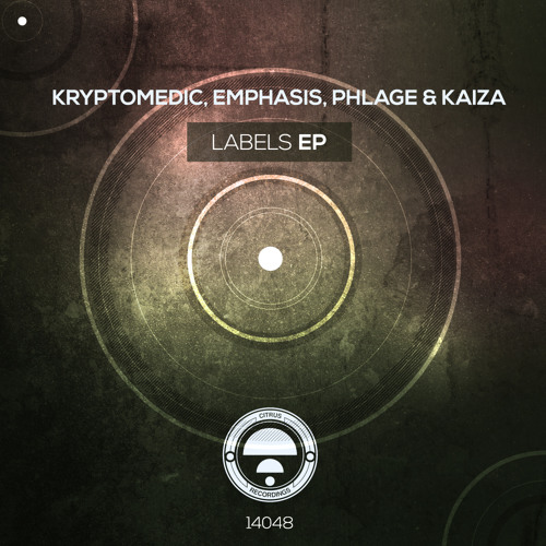 CITRUS14048 / Kryptomedic, Kaiza, Emphasis, Phlage - Labels EP (OUT NOW!)