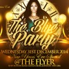 The Blue Party - NYE Special 31/12/14 [Mixed By DJ Blue]