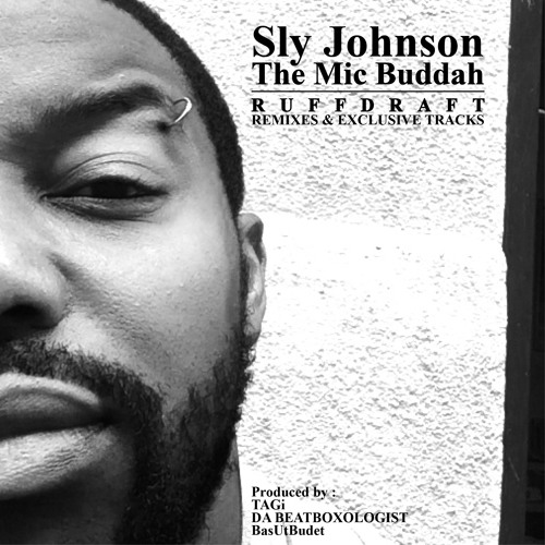 SLY JOHNSON - RUFFDRAFT [FREE DOWNLOAD]
