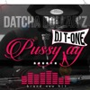 DATCHA DOLLARZ X DJ T.ONE - PUSSY AY ( One Drop Project)#Inédit