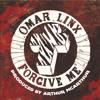 Omar LinX - Forgive Me (Prod. Arthur Mcarthur)