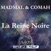 Comah & MadMal - La Reine Noire (Original Mix) ★ TOP #2 Minimal Releases