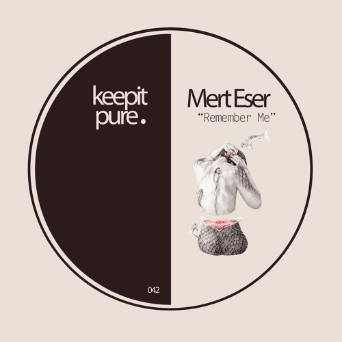 Mert Eser - Remember Me (Original Mix) / Preview