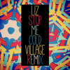 LIZ - Stop Me Cold (ViLLAGE Remix) [Thissongissick.com Premiere] [Free Download]