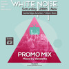 White Noise | 29.11.14 | Cambridge Junction | Promo Mix (mixed by Vendetta)