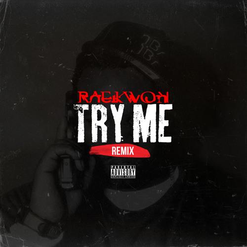 Audio: Raekwon   Try Me (Freestyle)