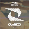 YRAX - Trivium (OUT NOW!) mp3