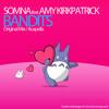 Somna feat. Amy Kirkpatrick - Bandits [FREE DOWNLOAD]