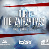 Duro - Nie Zatrzymasz feat. Silver, Szczuro, Łapsky (prod. Straight Street)