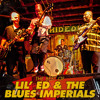 Lil' Ed & The Blues Imperials - I Love My Baby