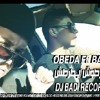 DJ BADI RECORD - خـــرطوش ايـــطرطش OBEDA Ft BADI