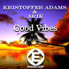 Kristoffer Adams & Arik - Good Vibes (Original Mix)OUT NOW [ Ensis Deep ( Ensis Records)]