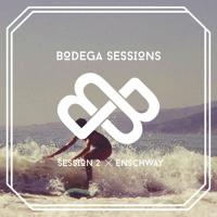 Bodega Session #2 - ft. Enschway