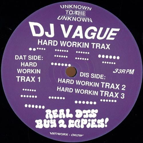 DJ VAGUE - Hard Workin' Trax 1 - OUT NEXT WEEK ON VINYL