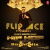 Flip Ace ft Yo Yo Honey Singh - Isse Kehte Hai Hip Hop (Boom Mix)