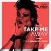 Cole Jonique & Teka - Take Me Away