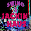 Swing III Mix - Jackin Haus