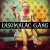Black Jesus - Insomniac Gang (Prod. TroyBoi)