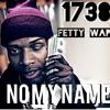 NO MY NAME (2014) fetty wap 1738