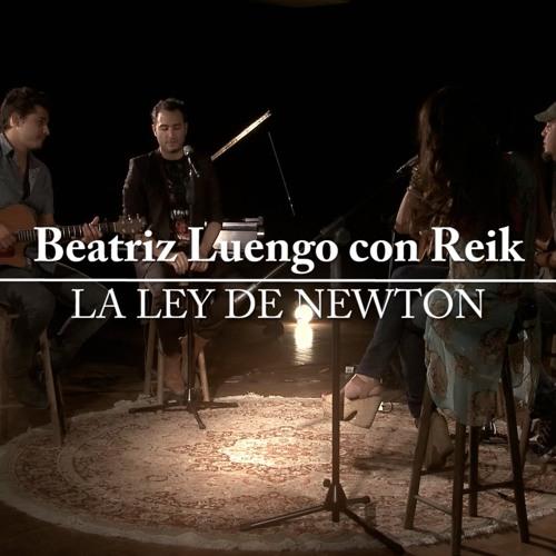 reik y beatriz luengo ley de newton