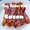 Yung Chicken Wing-Bacon
