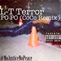 Po Po (CoCo Remix) #RipMikeBrown