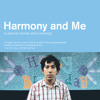 Bob Byington directed Harmony And Me for you and you! INTERVIEW