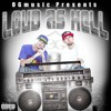 Loud As Hell (The OriGinals) Snakey McVay & Blazie-D