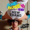 New Thang - Redfoo(Some Blonde Official Remix)