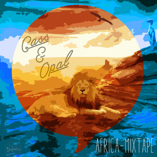 """Defacto Presents: Cass & opal -Africa Mixtape ( CLICK """"BUY"""" LINK FOR FREE DOWNLOAD )"""