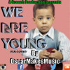 We Are Young (Fun Remix)