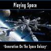 008 - Playing Space - The Birth Of A New Planet